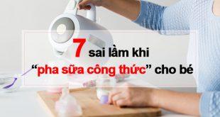 7 sai lầm khi pha sữa công thức cho bé