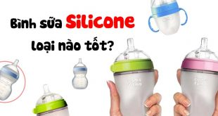 Bình sữa Silicone cho bé loại nào tốt?